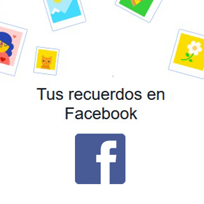 Tus recuerdos en Facebook - Fran Bravo Gestion presencia internet - social media - community manager - blogs - blogger - villena - alicante